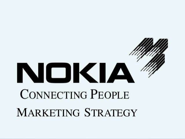 international marketing strategy for nokia Module 10 international marketing strategies 10/1 x edinburgh business school international marketing module 16 the international advertising.