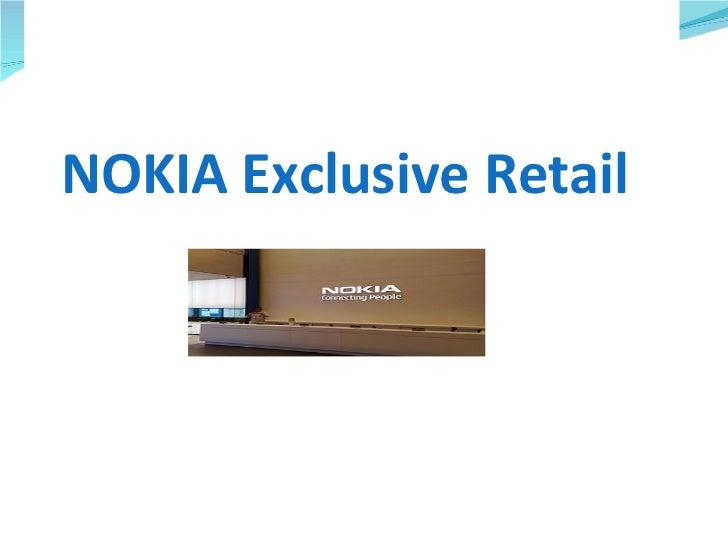 NOKIA Exclusive Retail