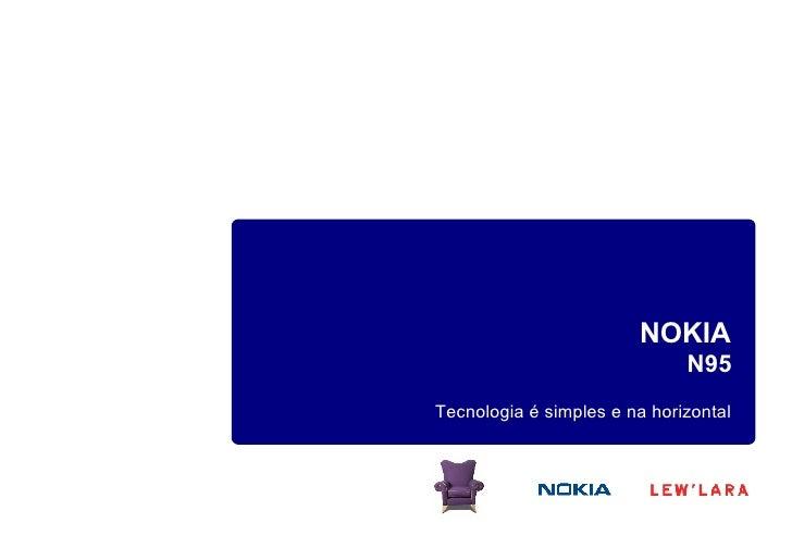 NOKIA N95 Tecnologia é simples e na horizontal