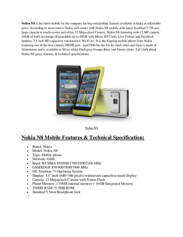 Nokia N8 is the latest mobile by the company having outstanding features available in India at affordable price. According...