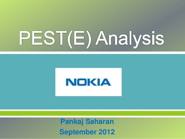 pest analysis on nokia The following is the strategic analysis of nokia corp, which discusses the external and internal environment the first part, external environment, presents the opportunities and threats along with the political, economic, sociocultural, and technological issues of the handset industry.