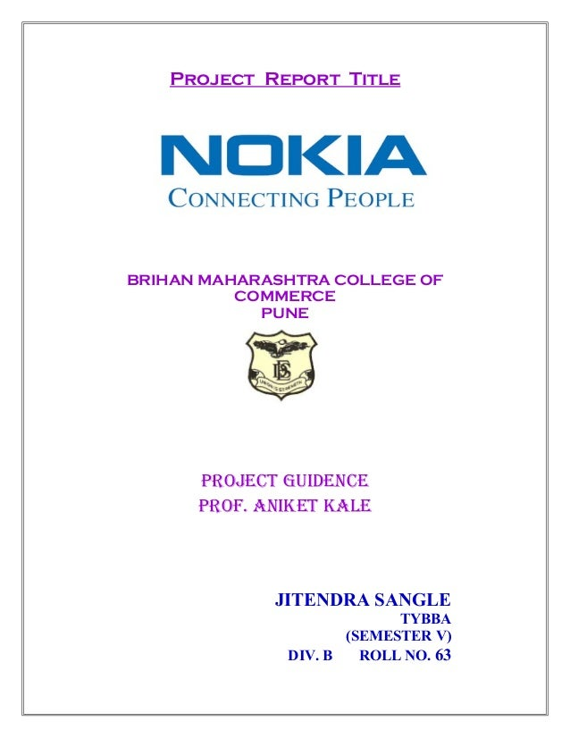 Project Report Title BRIHAN MAHARASHTRA COLLEGE OF COMMERCE PUNE PROJECT GUIDENCE PROF. ANIKET KALE JITENDRA SANGLE TYBBA ...