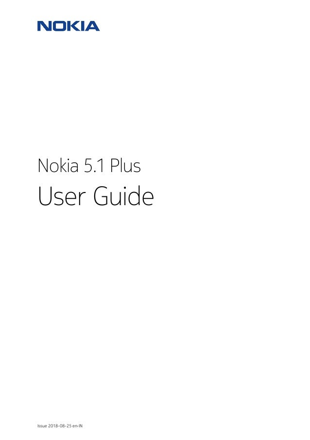 Nokia 5.1 Plus User Guide Issue 2018-08-25 en-IN