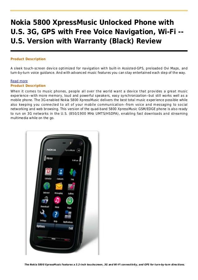 Nokia 5800 XpressMusic Unlocked Phone withU.S. 3G, GPS with Free Voice Navigation, Wi-Fi --U.S. Version with Warranty (Bla...