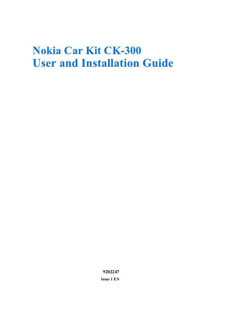 Nokia Car Kit CK-300User and Installation Guide             9202247             Issue 1 EN