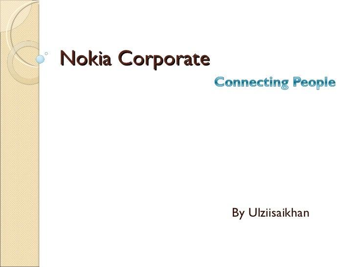 Nokia Corporate By Ulziisaikhan