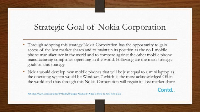 operational strategy of nokia Recently nokia ceo olli-pekka kallasvuo (opk for short) was replaced by the first non-finn to lead the company, stephen elop, head of microsoft's business division (mainly office) this is big news that might change nokia's perception as well as its strategy.