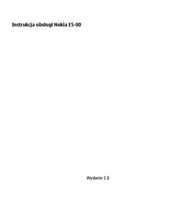 Instrukcja obsługi Nokia E5-00 Wydanie 2.0