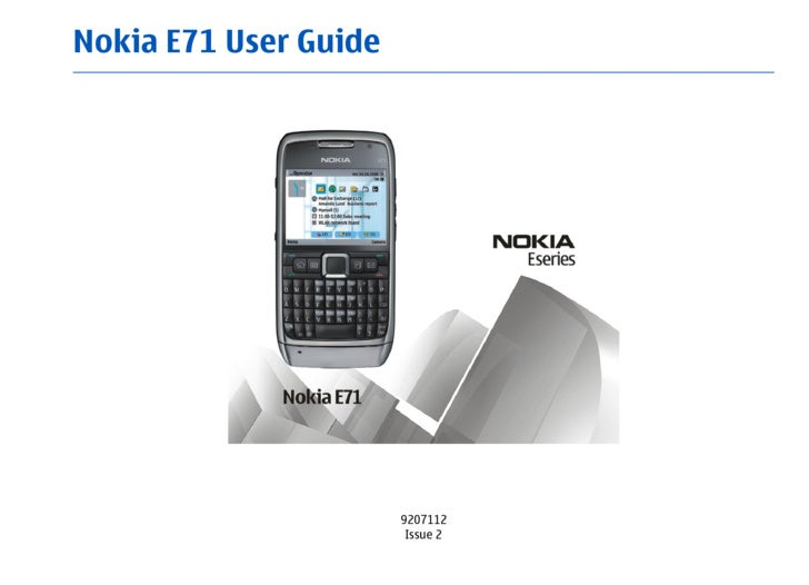 Nokia E71 User Guide                            9207112                         Issue 2