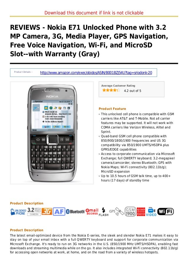 Download this document if link is not clickableREVIEWS - Nokia E71 Unlocked Phone with 3.2MP Camera, 3G, Media Player, GPS...