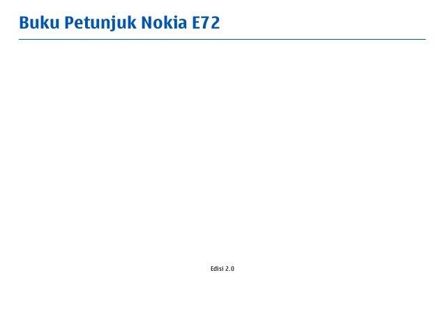 Buku Petunjuk Nokia E72                     Edisi 2.0