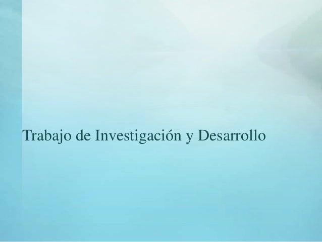 Trabajo de Investigación y Desarrollo