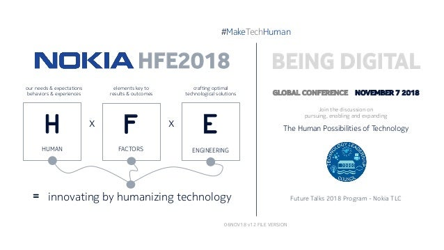 GLOBAL CONFERENCE NOVEMBER 7 2018 Join the discussion on pursuing, enabling and expanding The Human Possibilities of Techn...