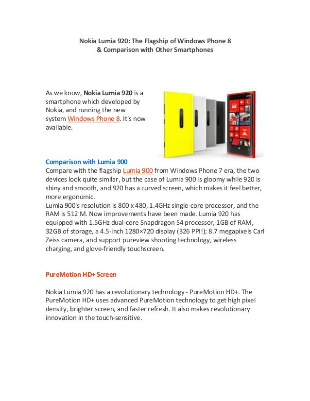 Nokia Lumia 920: The Flagship of Windows Phone 8                & Comparison with Other SmartphonesAs we know, Nokia Lumia...