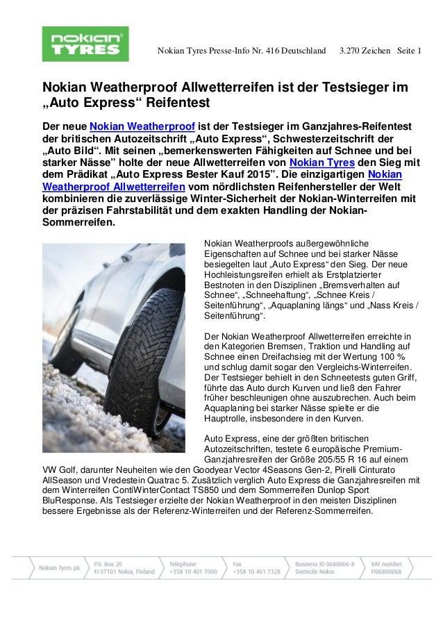 Nokian Tyres Presse-Info Nr. 416 Deutschland 3.270 Zeichen Seite 1 Nokian Weatherproof Allwetterreifen ist der Testsieger ...