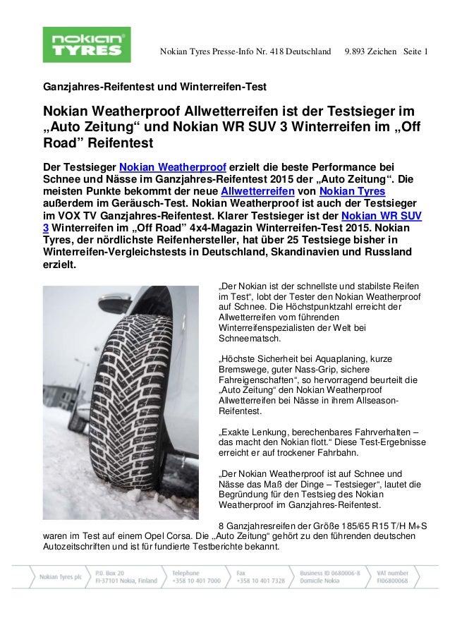 Nokian Tyres Presse-Info Nr. 418 Deutschland 9.893 Zeichen Seite 1 Ganzjahres-Reifentest und Winterreifen-Test Nokian Weat...