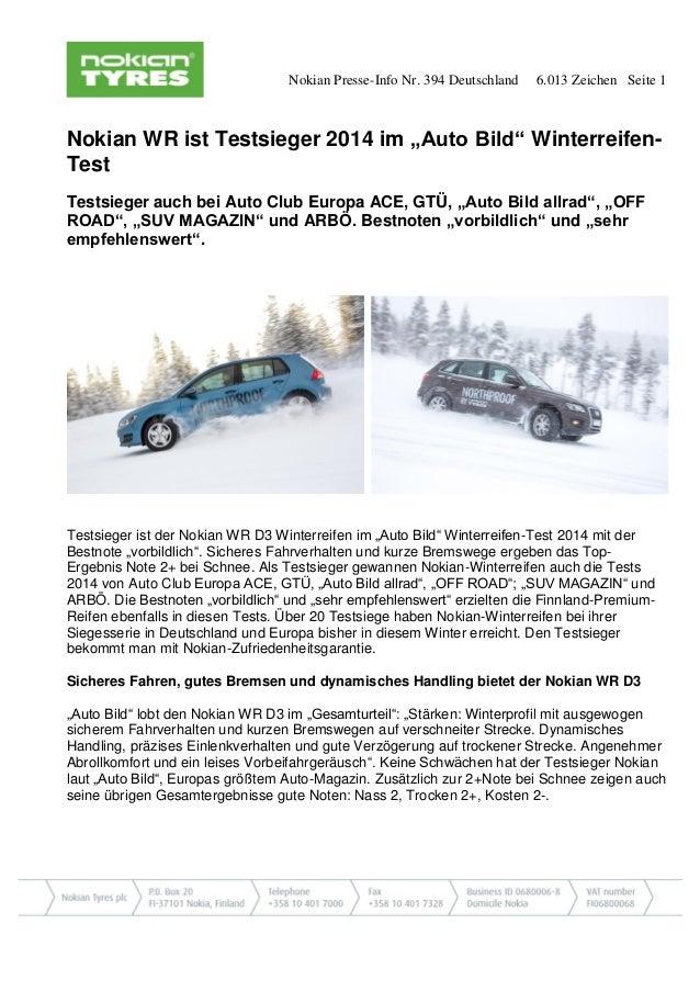 """Nokian Presse-Info Nr. 394 Deutschland 6.013 Zeichen Seite 1  Nokian WR ist Testsieger 2014 im """"Auto Bild"""" Winterreifen- T..."""