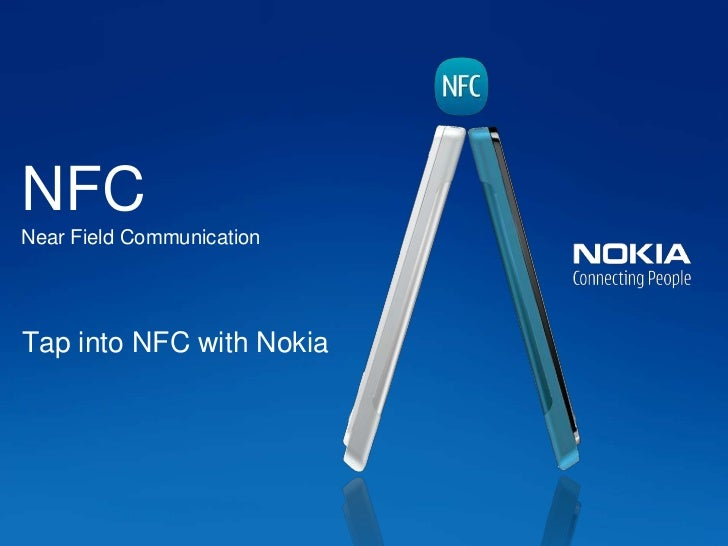 NFCNear Field CommunicationTap into NFC with Nokia
