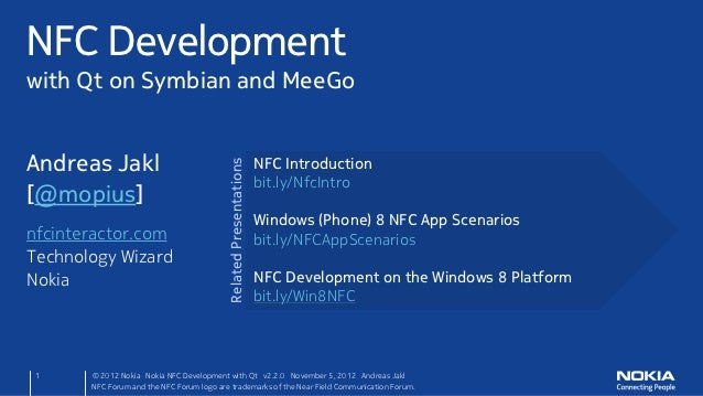 NFC Developmentwith Qt on Symbian and MeeGoAndreas Jakl                                                      NFC Introduct...