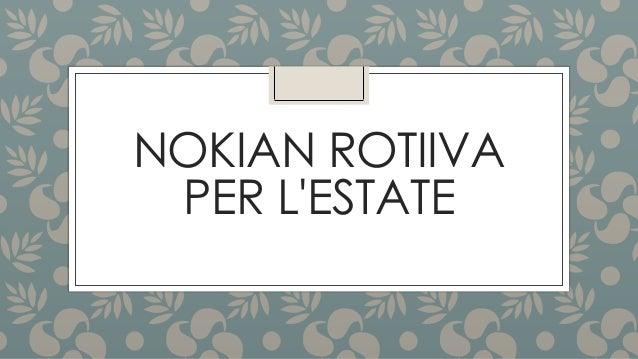NOKIAN ROTIIVA PER L'ESTATE