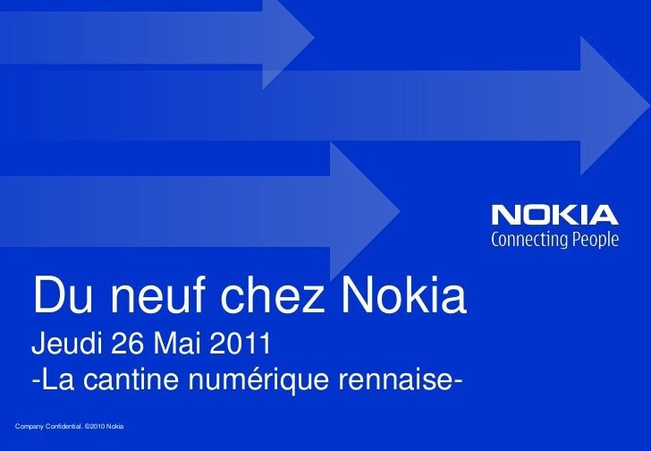 Du neuf chez Nokia<br />Jeudi 26 Mai 2011-La cantine numérique rennaise-<br />