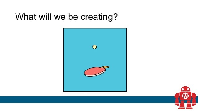 What will we be creating?