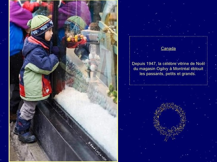 Canada Depuis 1947, la célèbre vitrine de Noël du magasin Ogilvy à Montréal éblouit les passants, petits et grands.