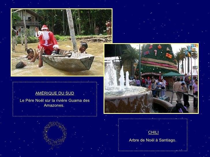 AMÉRIQUE DU SUD Le Père Noël sur la rivière Guama des Amazones.  CHILI Arbre de Noël à Santiago.