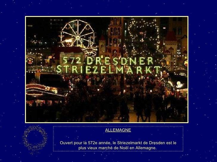 ALLEMAGNE Ouvert pour la 572e année, le Striezelmarkt de Dresden est le plus vieux marché de Noël en Allemagne.