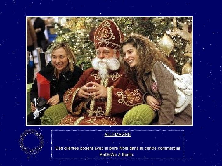 ALLEMAGNE Des clientes posent avec le père Noël dans le centre commercial KeDeWe à Berlin.