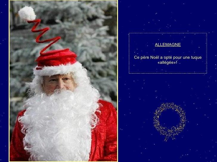 ALLEMAGNE Ce père Noël a opté pour une tuque «allégée»!