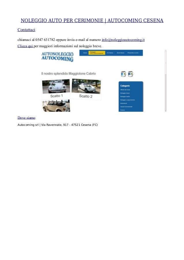 NOLEGGIO AUTO PER CERIMONIE | AUTOCOMING CESENAContattacichiamaci al 0547 631782 oppure invia e-mail al numero info@nolegg...