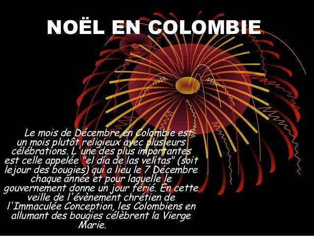 NOËL EN COLOMBIE   Le mois de Décembre en Colombie est    un mois plutôt religieux avec plusieurs  célébrations. Lune ...