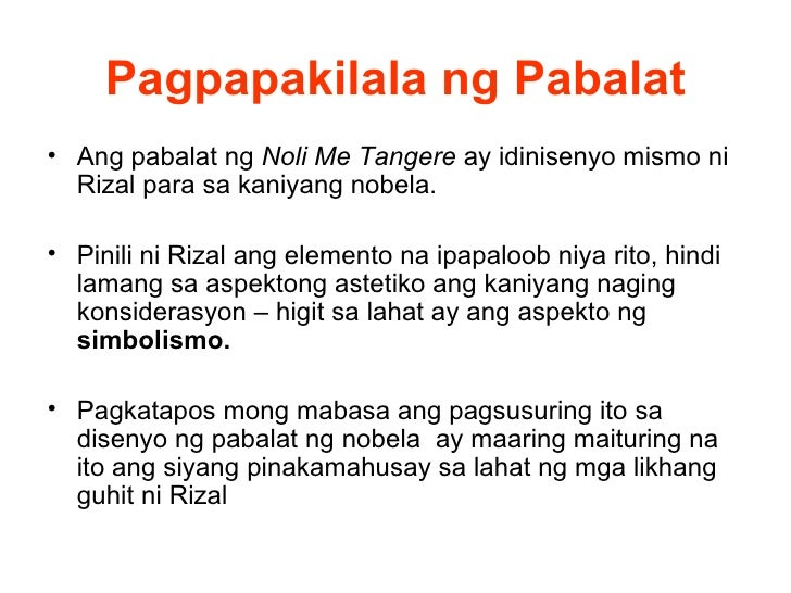 paksa ng noli me tangere Noli me tangere is the latin version of a phrase spoken, according to john 20:17,  by jesus to mary magdalene when she recognized him after his resurrection.