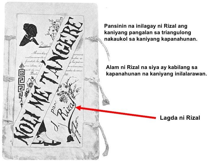 Lagda ni Rizal Pansinin na inilagay ni Rizal ang kaniyang pangalan sa triangulong nakaukol sa kaniyang kapanahunan. Alam n...