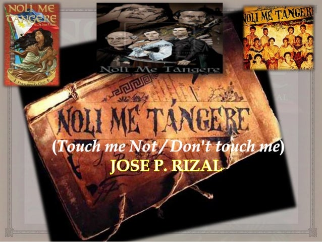 research paper of noli me tangere Instant downloads of all 590 litchart pdfs (including noli me tangere) litcharts teacher editions teach your students to analyze literature like litcharts does.