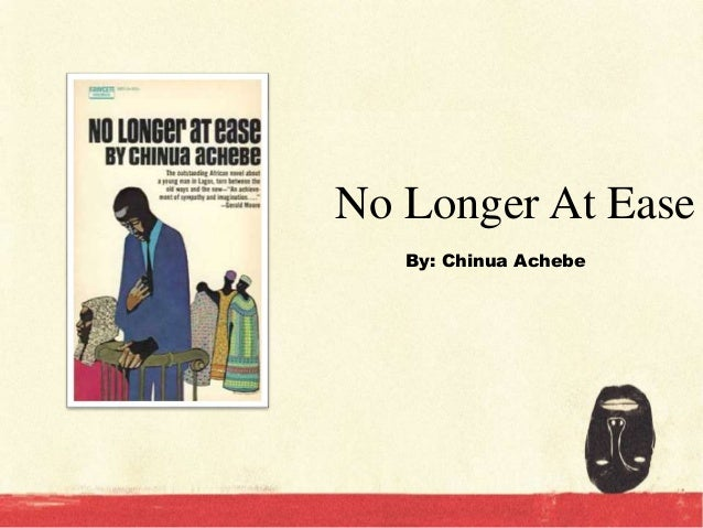 summary of no longer at ease by chinua achebe