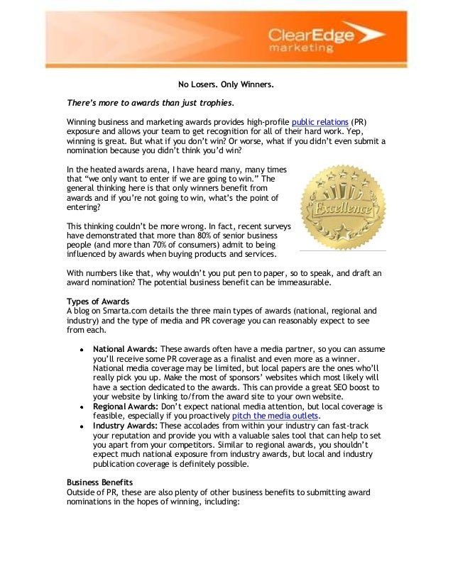 No Losers. Only Winners. There's more to awards than just trophies. Winning business and marketing awards provides high-pr...