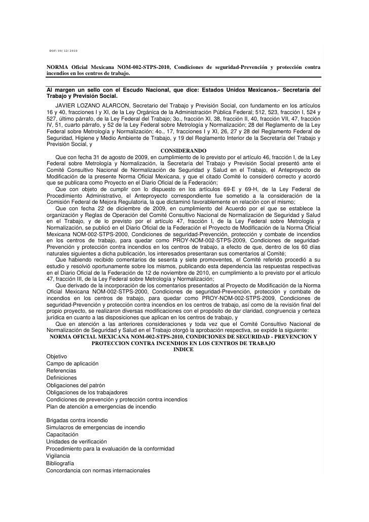 DOF: 09/12/2010     NORMA Oficial Mexicana NOM-002-STPS-2010, Condiciones de seguridad-Prevención y protección contra ince...