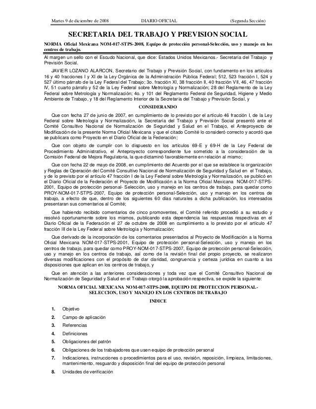 Martes 9 de diciembre de 2008 DIARIO OFICIAL (Segunda Sección) SECRETARIA DEL TRABAJO Y PREVISION SOCIAL NORMA Oficial Mex...