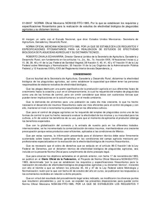 01-08-97 NORMA Oficial Mexicana NOM-032-FITO-1995, Por la que se establecen los requisitos yespecificaciones fitosanitario...