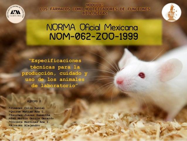 Resumen EXPO NOM-062-ZOO-1999