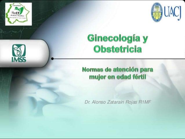 Dr. Alonso Zatarain Rojas R1MF