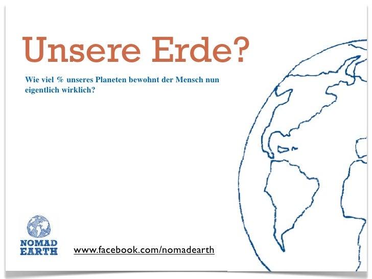 Unsere Erde? Wie viel % unseres Planeten bewohnt der Mensch nun eigentlich wirklich?                 www.facebook.com/noma...