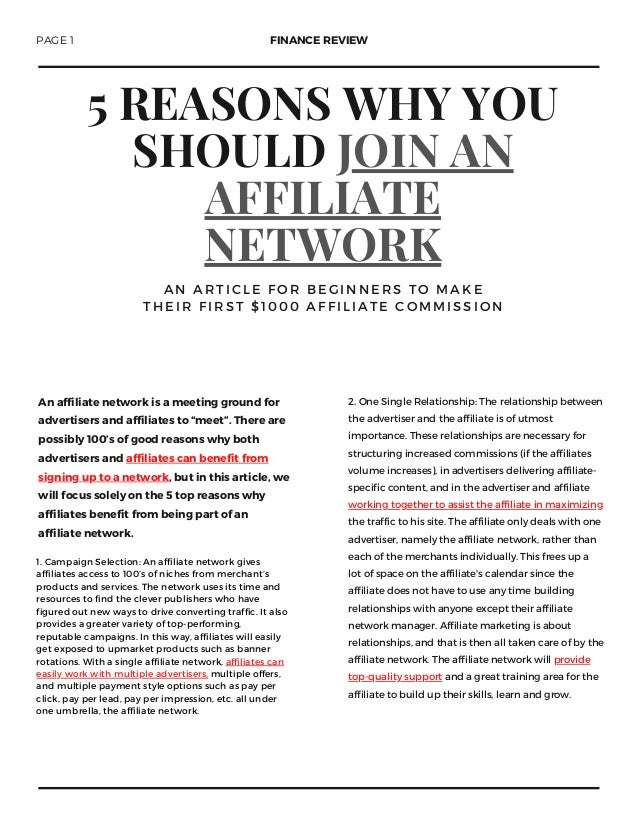 5 REASONS WHY YOU SHOULD JOIN AN AFFILIATE NETWORK A N A R T I C L E F O R B E G I N N E R S T O M A K E T H E I R F I R S...