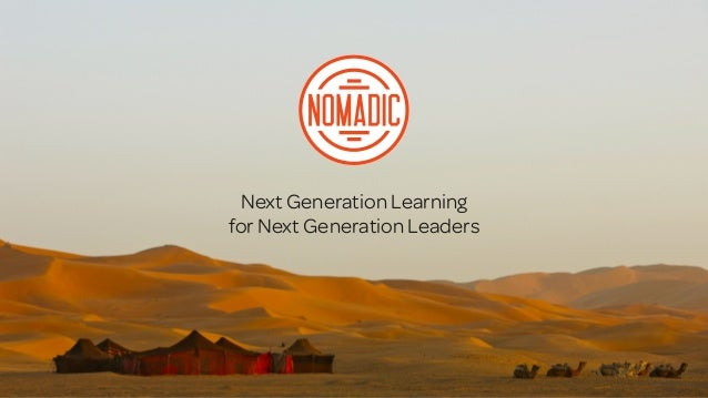 Next Generation Learningfor Next Generation Leaders