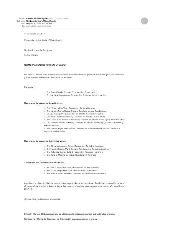 From: Cartero El Guaraguao cartero.upru@upr.edu Subject: Nombramientos UPR en Utuado Date: August 14, 2017 at 1:59 PM To: ...