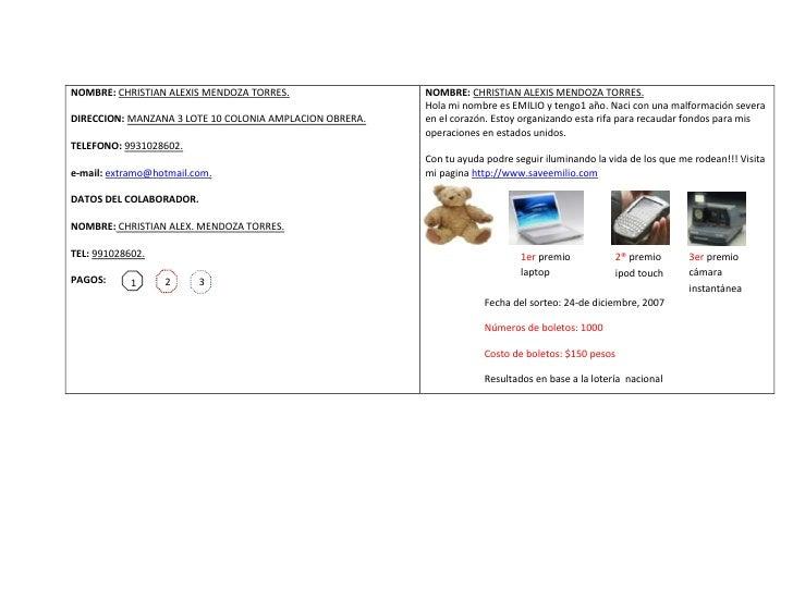 NOMBRE: CHRISTIAN ALEXIS MENDOZA TORRES.DIRECCION: MANZANA 3 LOTE 10 COLONIA AMPLACION OBRERA.TELEFONO: 9931028602. e-mail...