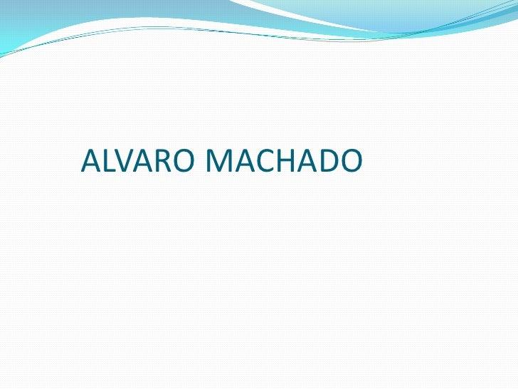 ALVARO MACHADO