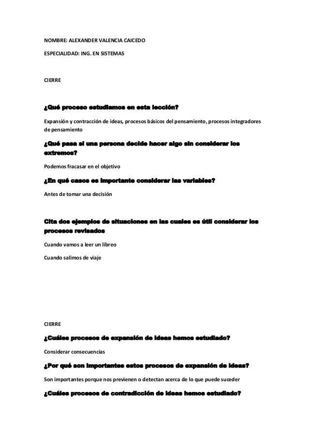 NOMBRE: ALEXANDER VALENCIA CAICEDOESPECIALIDAD: ING. EN SISTEMASCIERRE¿Qué proceso estudiamos en esta lección?Expansión y ...